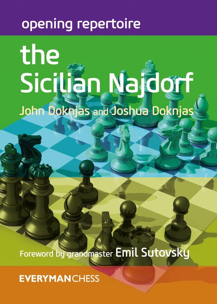 Opening Repertoire: The Sicilian Najdorf   Doknjas Chess